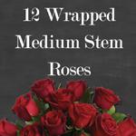 12 wrapped medium stem roses